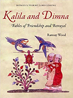 Kalila and Dimna Vol 1 — Fables of Friendship and Betrayal