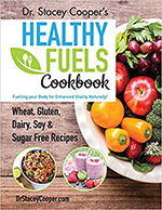 Dr. Stacey Cooper - Healthy Fuels