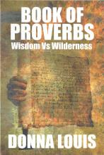 Book of Proverbs: Wisdom vs Wilderness