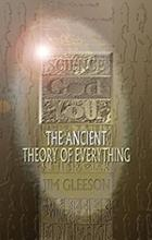 Science God and You, The Ancient Theory of Everything