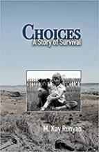 Choices: A Story of Survival